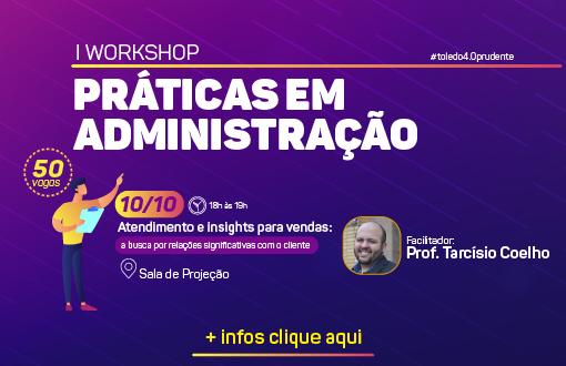 imagem-https://toledoprudente.edu.br/Noticias/6563-administracao-realiza-i-workshop-de-praticas