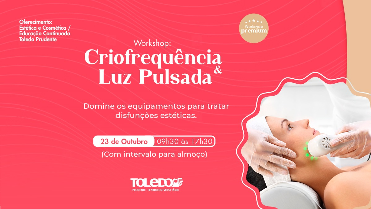 imagem-https://noticias.toledoprudente.edu.br/noticia/2021/10/criofrequencia-e-luz-pulsada-e-o-proximo-curso-oferecido-pelo-curso-de-estetica-da-toledo-prudente